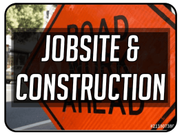 Jobsite and Construction Signs